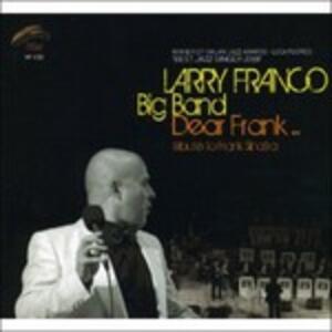 Dear Frank - CD Audio di Larry Franco