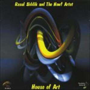 House of Art - CD Audio di Raul Siddik