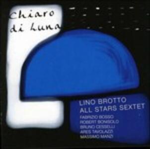 Chiaro di luna - CD Audio di Lino Brotto