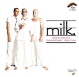 Milk. - CD Audio di Milk.