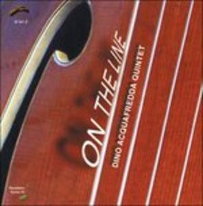 On the Line - CD Audio di Dino Acquafredda