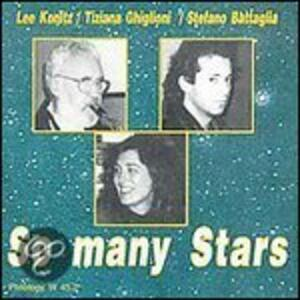 So Many Stars - CD Audio di Lee Konitz,Stefano Battaglia,Tiziana Ghiglioni