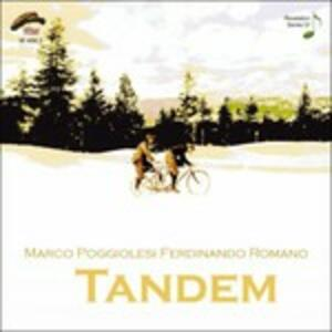Tandem - CD Audio di Ferdinando Romano,Marco Poggiolesi