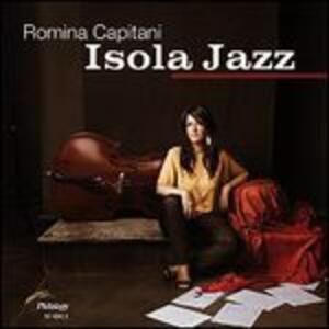 Isola Jazz - CD Audio di Romina Capitani