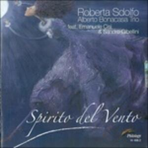 Spirito del vento - CD Audio di Alberto Bonacasa,Roberta Sdolfo