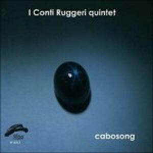 Cabosong - CD Audio di I Conti Ruggeri Quintet