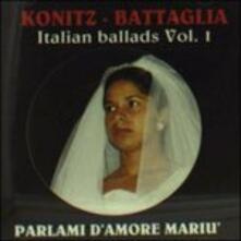 Italian Ballads vVol.1 - CD Audio di Lee Konitz,Stefano Battaglia