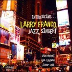 Introducing Larry Franco - CD Audio di Larry Franco