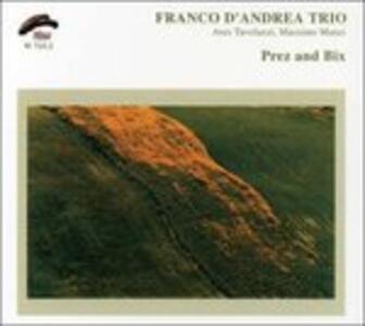 Prez and Bix - CD Audio di Franco D'Andrea
