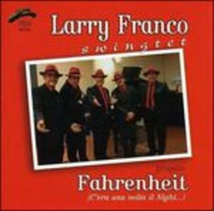 Fahrenheit - CD Audio di Larry Franco