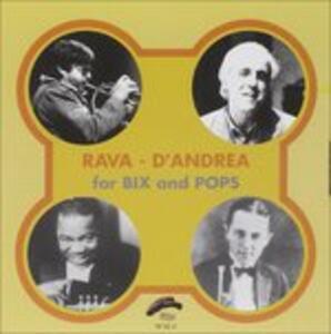 For Bix and Pops - CD Audio di Franco D'Andrea,Enrico Rava