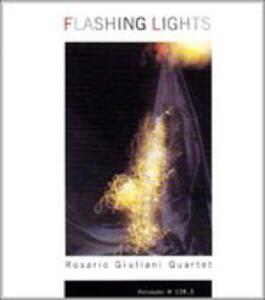 Flashing Lights - CD Audio di Rosario Giuliani