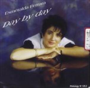 Day by Day - CD Audio di Esmeralda Ferrara