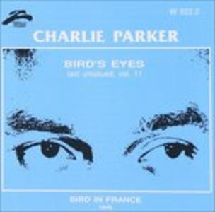 Bird's Eyes vol.11 - CD Audio di Charlie Parker