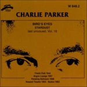 Bird's Eyes vol.18 - CD Audio di Charlie Parker
