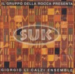 Suk - CD Audio di Giorgio Li Calzi
