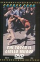 Cover Dvd DVD Chi tocca il giallo muore