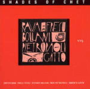 Shades of Chet - CD Audio di Paolo Fresu,Enrico Rava