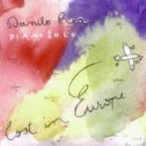 Lost in Europe Piano Solo - CD Audio di Danilo Rea