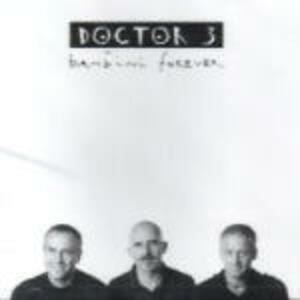 Bambini Forever - CD Audio di Doctor 3