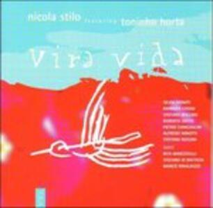 Vira Vida - CD Audio di Nicola Stilo
