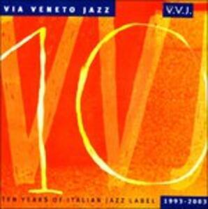 Via Veneto Jazz: Ten Years of Italian Jazz Label 1993-2003 - CD Audio