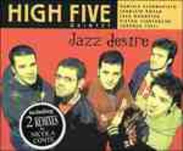 Jazz Desire - CD Audio di High Five Quintet