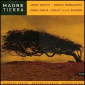 Madre Tierra - CD Audio di Carlos Buschini