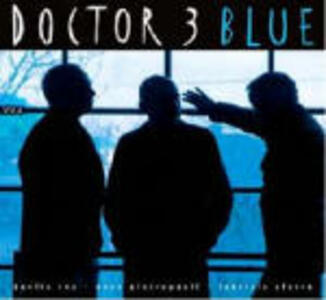 Blue - CD Audio di Doctor 3