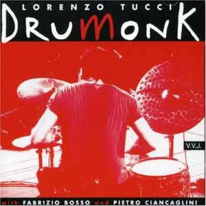 Drumonk - CD Audio di Lorenzo Tucci