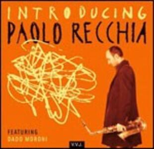 Introducing Paolo Recchia - CD Audio di Paolo Recchia