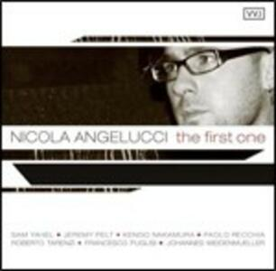 The First One - CD Audio di Nicola Angelucci