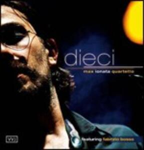 Dieci - CD Audio di Max Ionata