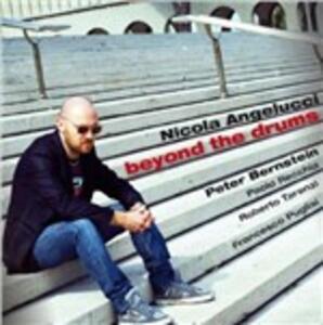 Beyond the Drums - CD Audio di Nicola Angelucci