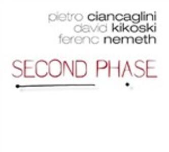 Second Phase - CD Audio di David Kikoski,Ferenc Nemeth,Pietro Ciancaglini