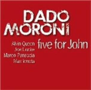 Five for John - CD Audio di Dado Moroni
