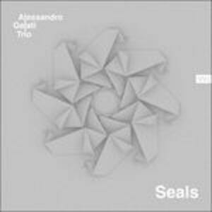 Seals - CD Audio di Alessandro Galati
