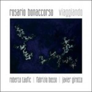 Viaggiando - CD Audio di Rosario Bonaccorso