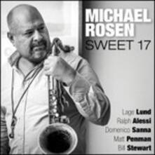 Sweet 17 - CD Audio di Michael Rosen