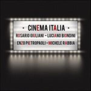 Cinema Italia - CD Audio di Enzo Pietropaoli,Michele Rabbia,Rosario Giuliani,Luciano Biondini