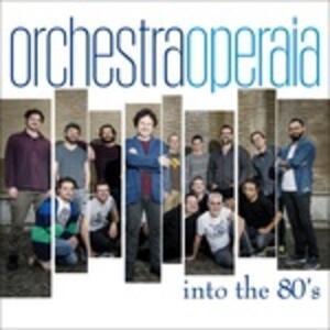 Into the 80's - CD Audio di Orchestra Operaia