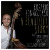 Vinile A Beautiful Story Rosario Bonaccorso Dino Rubino Enrico Zanisi
