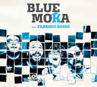 Blue Moka - CD Audio di Fabrizio Bosso,Blue Moka