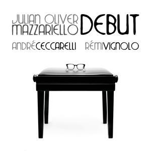 Debut - CD Audio di Julian Mazzariello