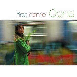 First Name Oona - CD Audio di Oona Rea