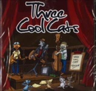 Three Cool Cats - CD Audio di Three Cool Cats