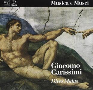 Dives malus. Historia Divitis - CD Audio di Giacomo Carissimi