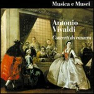 Concerti da camera - CD Audio di Antonio Vivaldi