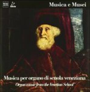 Musica X Organo di Scuola Veneziana - CD Audio