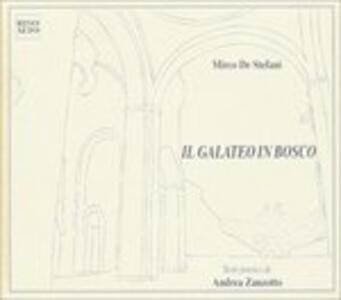 Il Galateo in Bosco - CD Audio di Mirco De Stefani